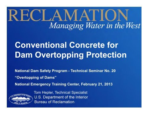 Conventional Concrete for Dam Overtopping Protection