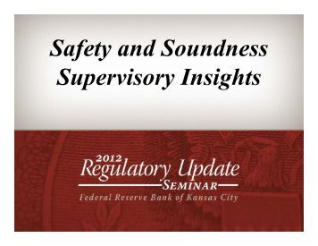 Safety and Soundness Hot Topics - Federal Reserve Bank of ...