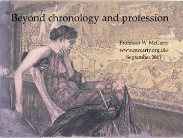 Beyond chronology and profession