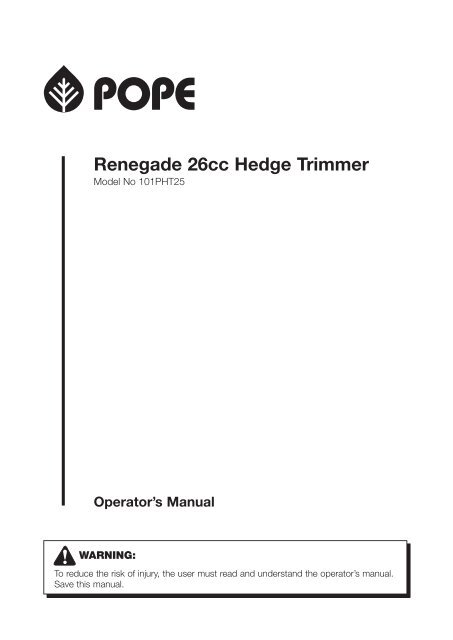 Renegade 26cc Hedge Trimmer Pope Products