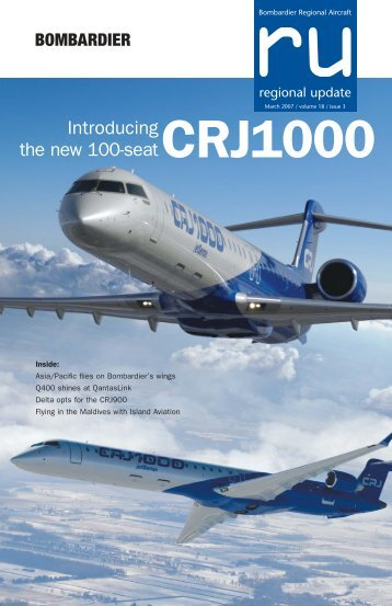 Introducing the new 100-seatCRJ1000 - Bombardier