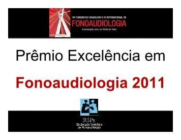 Prêmio Excelência em Fonoaudiologia 2011 - Sociedade Brasileira ...