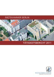 Tätigkeitsbericht 2011 (PDF, 1784 kByte) - Ärztekammer Berlin