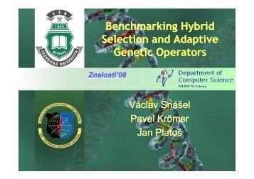 Benchmarking Hybrid Selection and Adaptive ... - Znalosti 2008