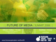 FUTURE OF MEDIA : SUMMIT 2008 - Future Exploration Network