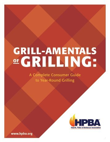 Grill Amentals GrillinG   Hearth, Patio And Barbecue Association
