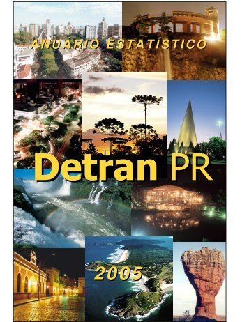 anuario estatistico PR 2005.pdf - Detran - Governo do Paraná