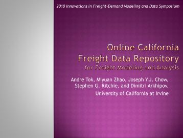 Online California Freight Data Repository for Freight Modeling and ...