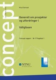 Generelt om prosjekter og utfordringer i tidligfasen - Concept - NTNU