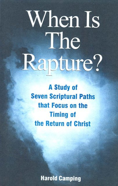When is the Rapture - Refute Camping