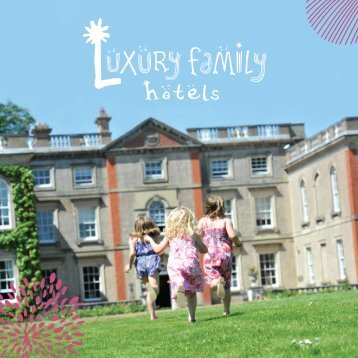 Download our PDF brochure - Luxury Family Hotels