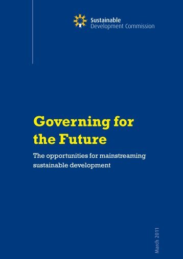 Governing for the Future - Sustainable Development Commission