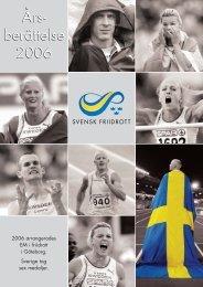 arsber_06:Layout 1.qxd - Svenska Friidrottsförbundet