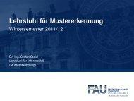 Lehrstuhl für Mustererkennung - Wintersemester 2011/12 - Informatik