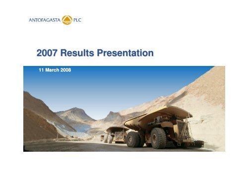 2007 Results Presentation - Antofagasta plc