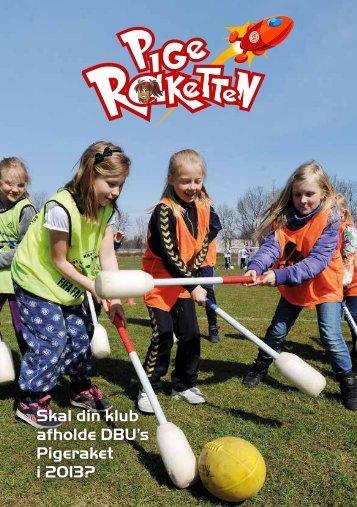 Skal din klub afholde DBU's Pigeraket i 2013?