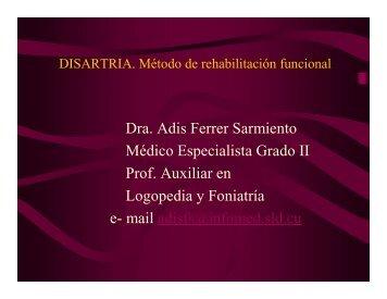 Disartria. Método de rehabilitación funcional - Infomed