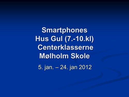 Smartphones i Centerklasserne - Vifin