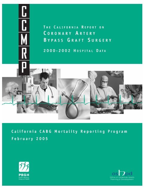 The California Report on Coronary Artery Bypass Graft Surgery