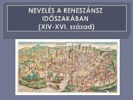 Nevelés a reneszánsz kori Európában - Dr. Fehér Katalin