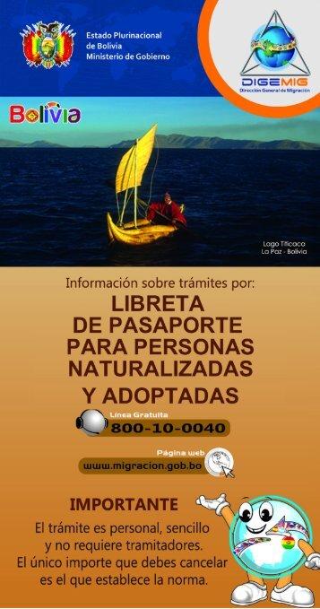 Y ' Estado Plurinacional de Bolivia Ministerio de Gobierno