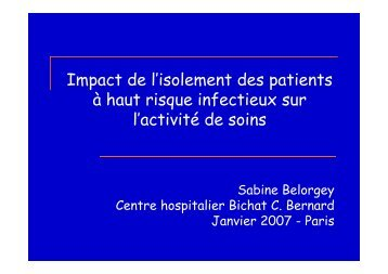 I t d l'i l t d ti t Impact de l'isolement des patients à haut risque ... - SRLF