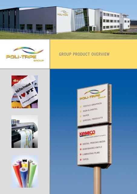 GROUP PRODUCT OVERVIEW - POLI-TAPE Klebefolien Gmbh