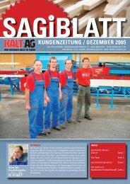 SAGIBLATT KunDEnzEITunG / DEzEmBER 2005 - Kalt AG