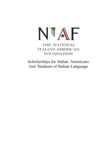 of Scholarships - NIAF - National Italian American Foundation