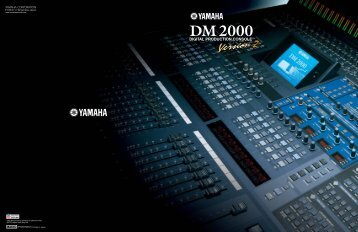 DM2000V2 Brochure 3.38MB - Yamaha Commercial Audio Systems ...
