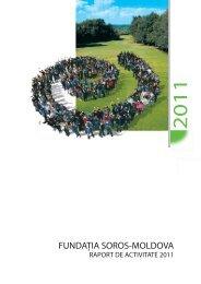 Raport de activitate pentru anul 2011(PDF) - Soros Foundation ...