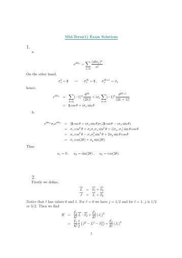 Mid-Term(1) Exam Solutions a. ∑ (iθσx)n n! On the other hand, σ2 x ...