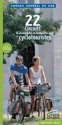 Téléchargez le guide des 22 circuits - Conseil Général du Var