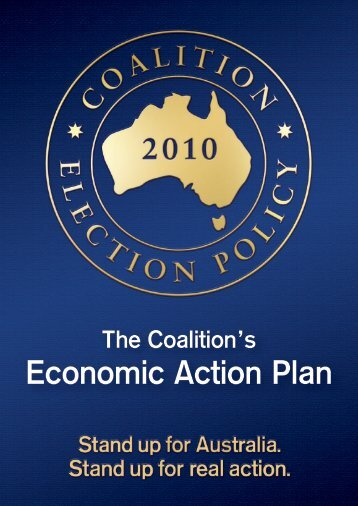 the coalition's economic action plan - Liberal Party of Australia