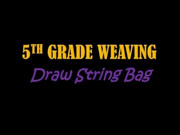 5th Grade Weaving - Fulton County Schools