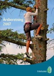 Årsberetning 2007 - Friluftsrådet