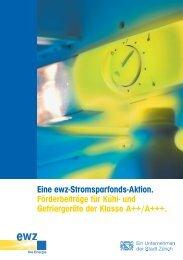 Eine ewz-Stromsparfonds-Aktion. Förderbeiträge für ... - Stadt Zürich