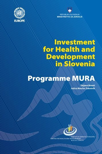 Investment for Health and Development in Slovenia Programme ...