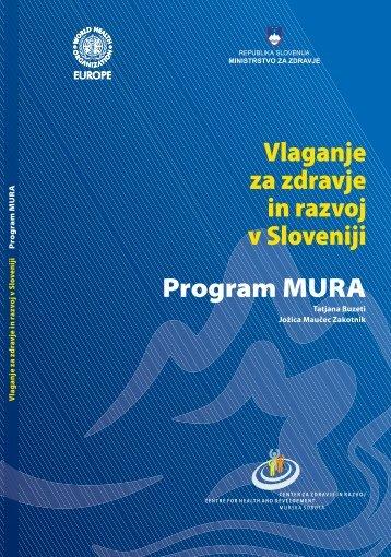Vlaganje za zdravje in razvoj v Sloveniji Program MURA