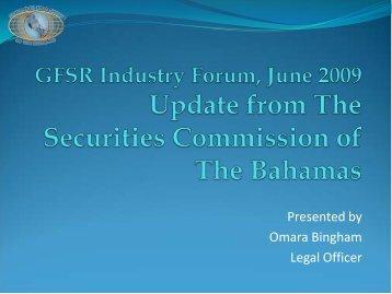 Presented by Omara Bingham Legal Officer - Securities Commission ...