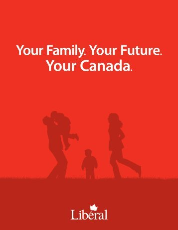 Your Family. Your Future. - Liberal Party of Canada