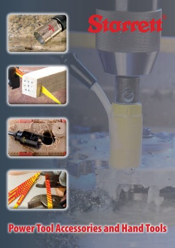 Download Power Tool Accessories And Hand Tools - Starrett