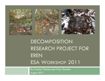 EREN Decomposition Project Presentation at ESA 2011, Austin, TX ...
