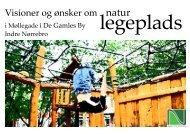 Vision om Naturlegeplads i De Gamles By