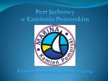 Prezentacja - Marina Kamień Pomorski - Program Innowacyjna ...