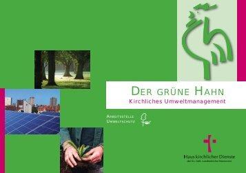 Grundsätzliche Informationen zum Grünen Hahn - Der Grüne Hahn