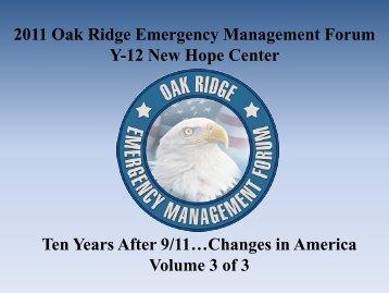 2011 Oak Ridge Emergency Management Forum Y-12 New Hope Center Ten ...