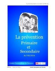La prévention primaire et secondaire du VIH/ sida VIH/Sida : « Vous ...