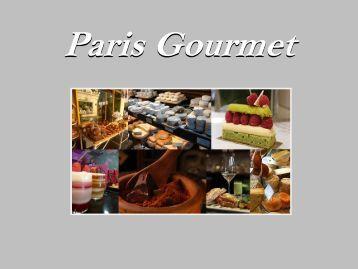 Paris Gourmet Tour - w travel france