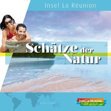 Schätze der Natur - Ile de La Réunion Tourisme